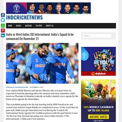 India vs West Indies OD International: India's Squad to be announced On November 21