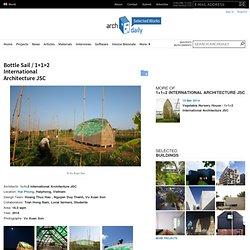 Bottle Sail / 1+1>2 International Architecture JSC