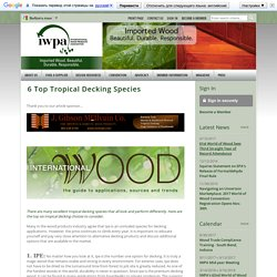 6 Top Tropical Decking Species - International Wood Products Association