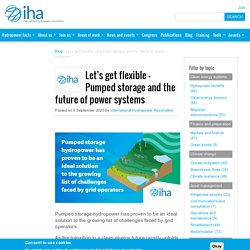 Let's get flexible – Pumped storage and the future of power systems