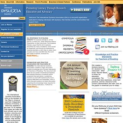 The International Dyslexia Association Promoting literacy through research, education and advocacy