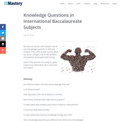 Knowledge Questions in International Baccalaureate Subjects