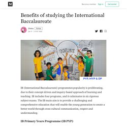 Benefits of studying the International Baccalaureate