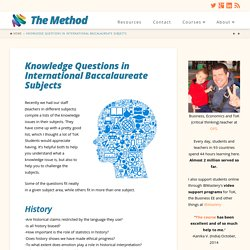 Knowledge Questions in International Baccalaureate Subjects - The Method