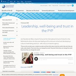 Leadership, well-being and trust in the PYP - International Baccalaureate®