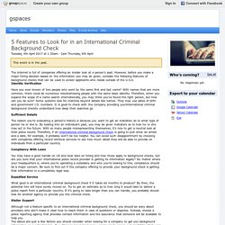 5 Features to Look for in an International Criminal Background Check : gspaces