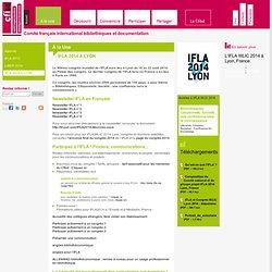 IFLA 2014 A LYON - Comité français international bibliothèques et documentation