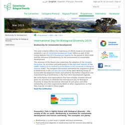 International Day for Biological Diversity - 22 May 2015 - Biodiversity for Sustainable Development