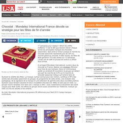 Chocolat : Mondelez International France... - Biscuiterie, Confiserie, Petit Déjeuner