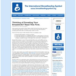 The International Breastfeeding Symbol » Blog Archive » Thinking of Donating Your Breastmilk? Read This First.