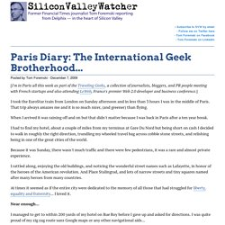 Paris Diary: The International Geek Brotherhood...