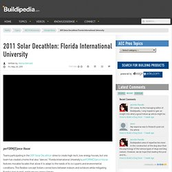 2011 Solar Decathlon: Florida International University - Buildipedia.com™