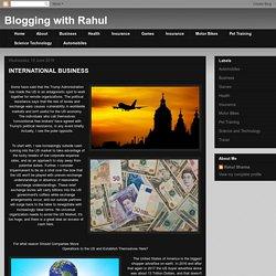 Blogging with Rahul: INTERNATIONAL BUSINESS