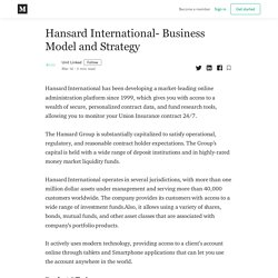 Hansard International- Business Model and Strategy