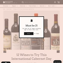 12 Wines to Try This International Cabernet Day – Bottle Barn