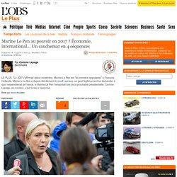 Marine Le Pen au pouvoir en 2017 ? Économie, international... Un cauchemar en 4 séquences