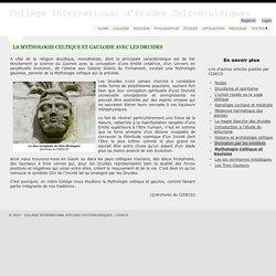 LA MYTHOLOGIE CELTIQUE ET GAULOISE - Collège International d'Études Celtodruidiques
