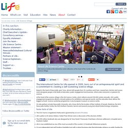 About the International Centre for Life, Newcastle upon Tyne
