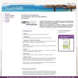 HOTELcert International, la certification des services hôteliers de qualité / Accueil