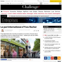 Le pari international d'Yves Rocher