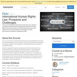 International Human Rights Law: Prospects and Challenges - Duke University