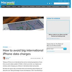 How to avoid big international iPhone data charges