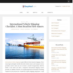 International Vehicle Shipping Checklist: A Must Read for First-timers - Easy Haul Blog