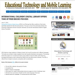 Educational Technology and Mobile Learning: International Children's Digital Library Offers Tons of Free eBooks for Kids