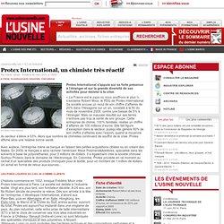 Protex International, un chimiste très réactif - Chimie