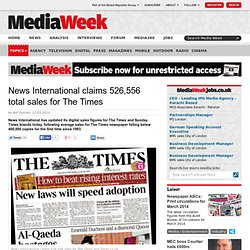 News International claims 526,556 total sales for The Times