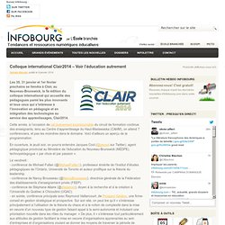 Colloque international Clair2014 – Voir l'éducation autrement