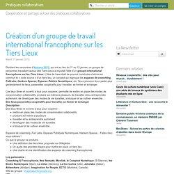 Création d'un groupe de travail international francophone sur les Tiers Lieux