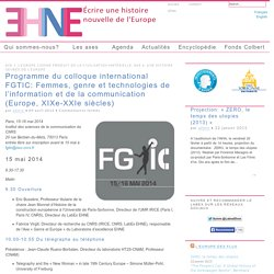 Programme du colloque international FGTIC: Femmes, genre et technologies de l'information et de la communication (Europe, XIXe-XXIe siècles)