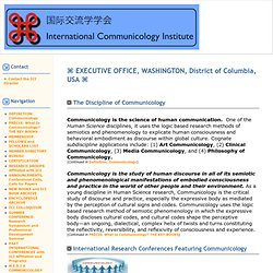 ⌘ INTERNATIONAL COMMUNICOLOGY INSTITUTE ⌘ EXECUTIVE OFFICE, WASHINGTON, DC, USA ⌘ | International Communicology Institute
