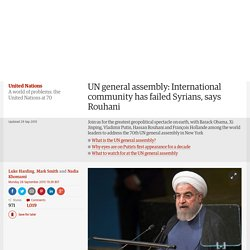 UN general assembly: International community has failed Syrians, says Rouhani