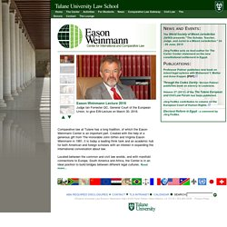 Tulane Law School - The Eason Weinmann Center of International and Comparative Law