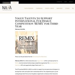 » Vogue Talents to Support International Fur Design Competition 'REMIX' for Third Year