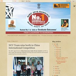 THE NORTHCAP UNIVERSITY : NCU Team wins berth in China International Competition