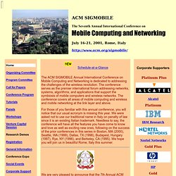 ACM SIGMOBILE Seventh Annual International Conference on Mobile Computing and Networking