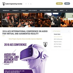 2016 AES International Conference on Audio for Virtual and Augmented Reality