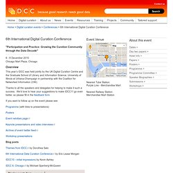 6th International Digital Curation Conference