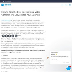 How to Pick the Best International Video Conferencing Services for Your Business