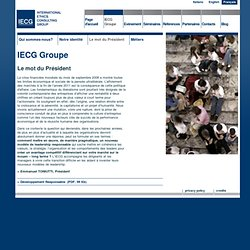 Le mot du Président / IECG Groupe / IECG - International Ethics Consulting Group