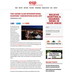 The Safari Club International Hunters' Convention Kicks Off
