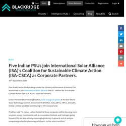 Oil PSU's Joins International Solar Alliance as Corporate Partners