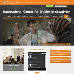 International Center for Studies in Creativity - Buffalo State - Books, Blogs, Video & More... - Creativity 101