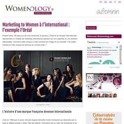 Marketing international : l'exemple L'Oréal à destination des femmes