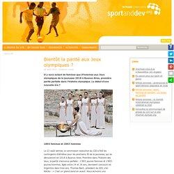 Bientôt la parité aux Jeux olympiques ? : International Platform on Sport and Development