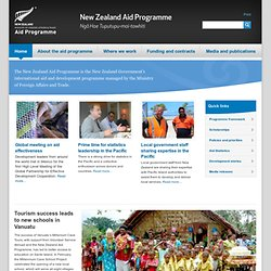 The New Zealand Aid Programme is the New Zealand Government's international aid and development programme managed by the Ministry of Foreign Affairs and Trade. | New Zealand Aid Programme