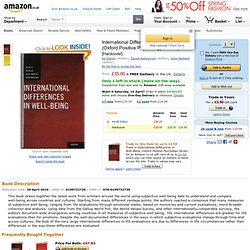 International Differences in Well-Being Oxford Positive Psychology Series: Amazon.co.uk: Ed Diener, Daniel Kahneman, John Helliwell